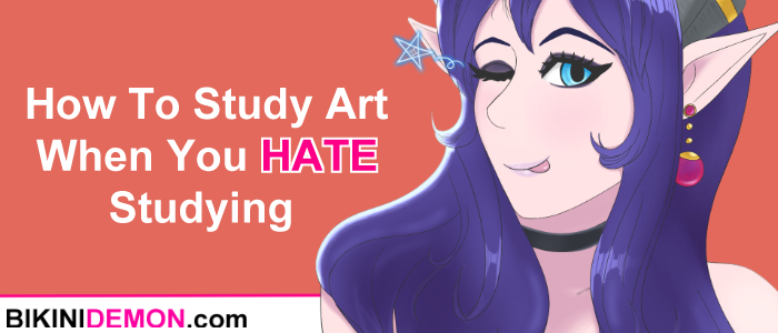 How To Study Art When You Hate Studying (Weekly Links #9)